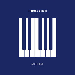 Thomas Anker — NOCTURNE — Single